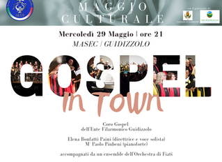 Mercoledì 29 maggio 2019: Gospel in town