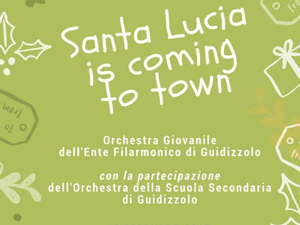 13 dicembre 2017: Santa Lucia is coming to town!