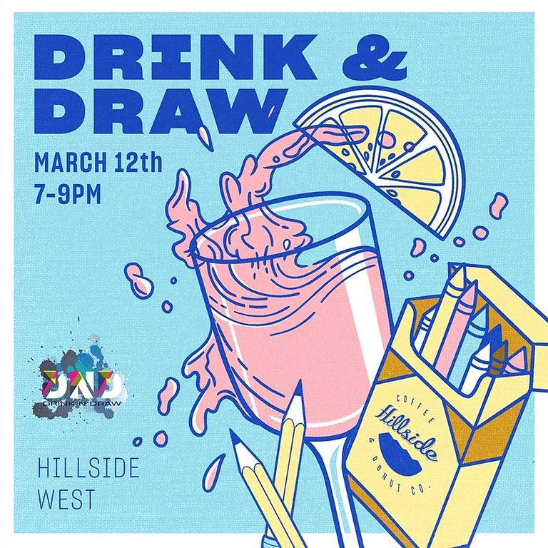 Hillside West Drink n Draw