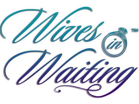 Wives in WaitingTM - Transparent colored