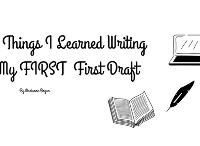 5 Things I Learned Writing My FIRST First Draft