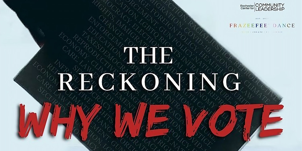 The Reckoning: Why We Vote