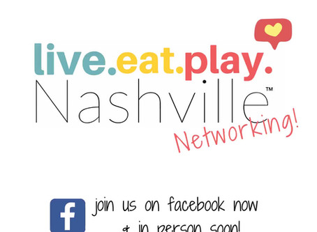 Live Eat Play Nashville NETWORKING is Here!