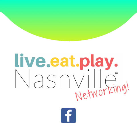 Live Eat Play Nashville Networking Event Announced for June 26, 2020