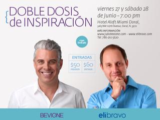 Julio Bevione y  Eli Bravo te traen una Doble Dosis de Inspiración