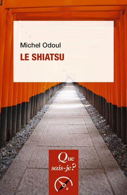 LECTURE / DECOUVRIR LE SHIATSU