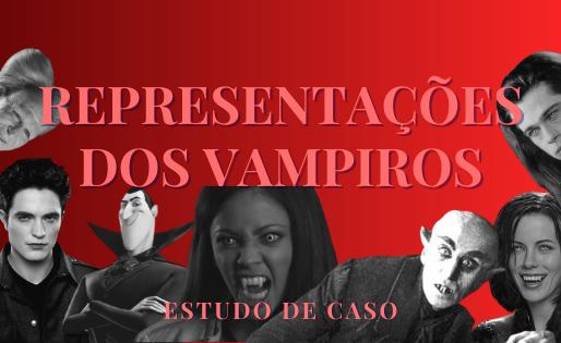 Representações dos vampiros na indústria cultural