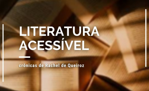 Crônicas de Rachel de Queiroz