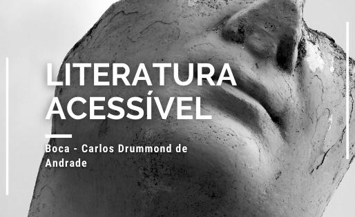 """""""Boca"""" - Carlos Drummond de Andrade"""