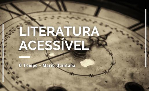 O Tempo - Mario Quintana