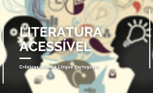 Crônicas sobre a Língua Portuguesa