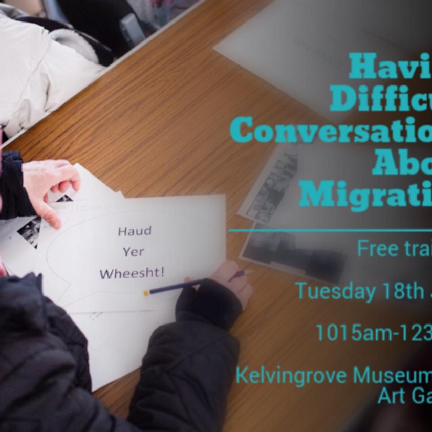 Having Difficult Conversations About Migration
