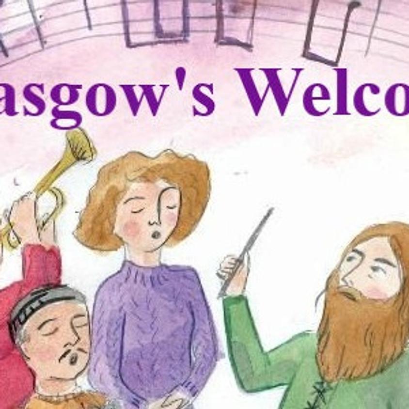 Glasgow's Welcome: Creative Conversation & a Choir