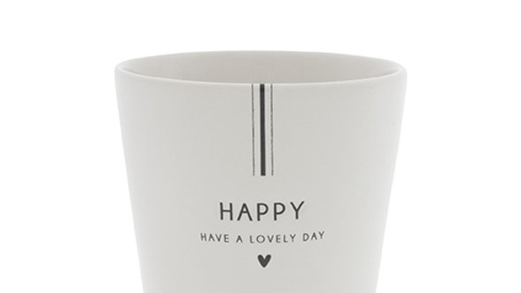 Cup White / Have a Lovely Day in Black 9x9x7.5cm