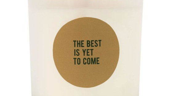 """Geurkaars in glas """"The best is yet to come"""""""