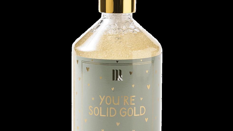 "Handsoap ""You're solid gold"""