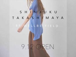 NEW SHOP @新宿高島屋8階 WELLBE FIELD