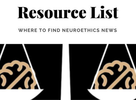 Neuroethics Resource PDF List for Neuroethics News & Inspiration!