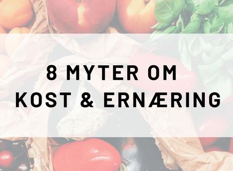 8 MYTER OM KOST OG ERNÆRING