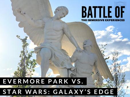 Evermore Park vs.  Star Wars: Galaxy's Edge
