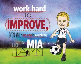 Mia Hamm Worked Hard To Improve