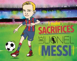 Lionel Messi Makes Sacrifices