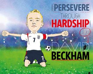David Beckham Overcame Adversity