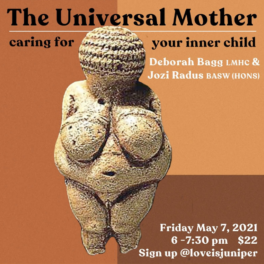 The Universal Mother - Caring For Your Inner Child