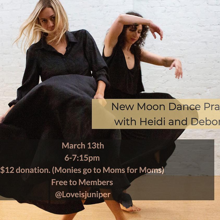 New Moon Dance Prayers