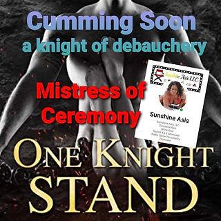 Cummin Soon presents A Knight of Debauch