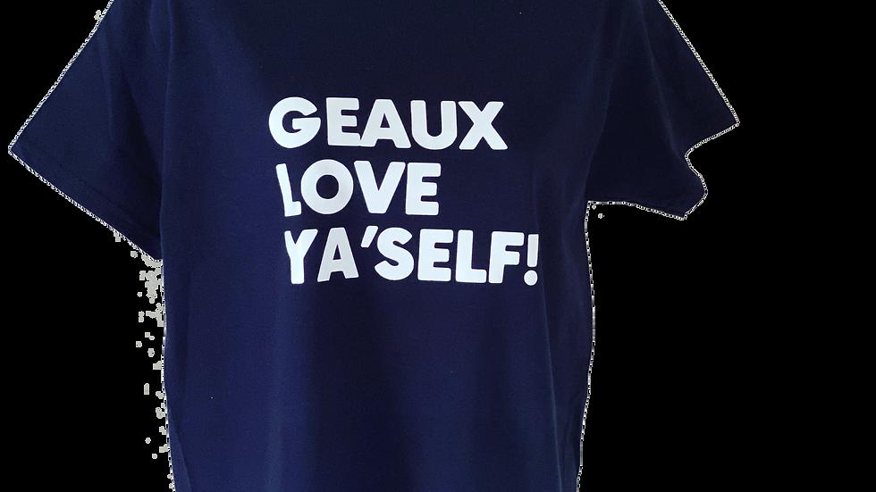 Geaux Love Ya'Self! (BOLD Edition)