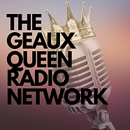 The Geaux Queen Radio Network (1).png