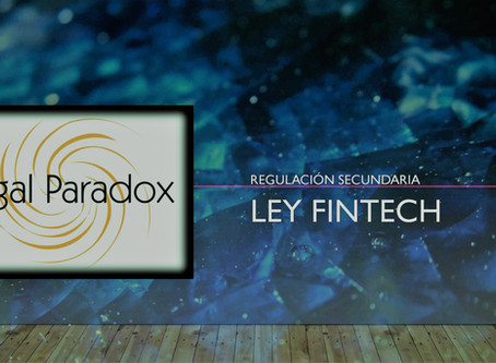 Ley FinTech, Regulación Secundaria