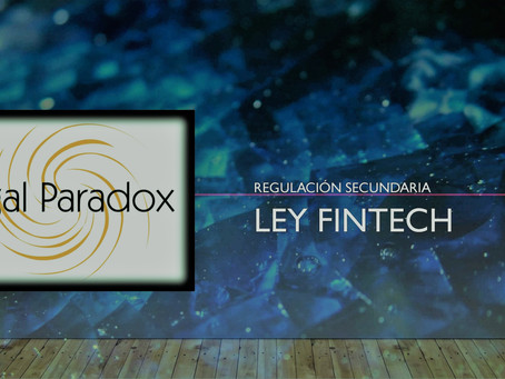 Ley FinTech, Regulación Secundaria
