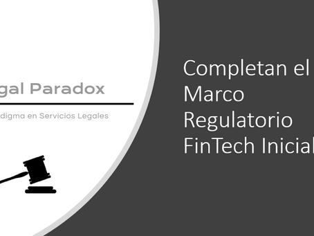 Habemus Marco Regulatorio FinTech.