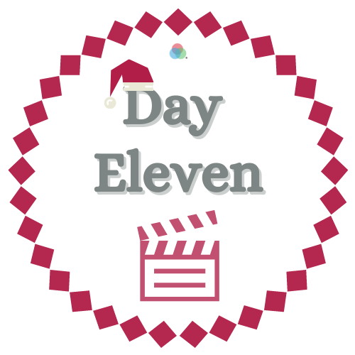 12 Days of Kindness Day Eleven