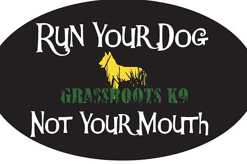 Run you Dog Bumper Sticker