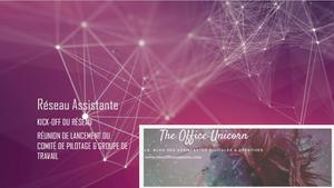 Kick off réseau assitante blog the office unicorn