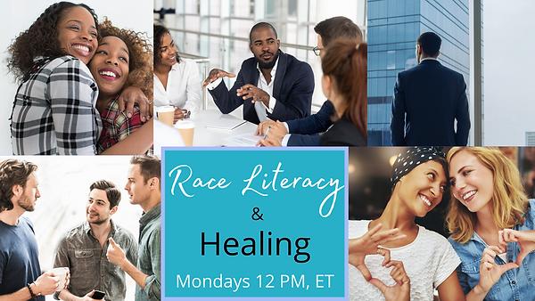 RACE LITERACY & HEALING.png