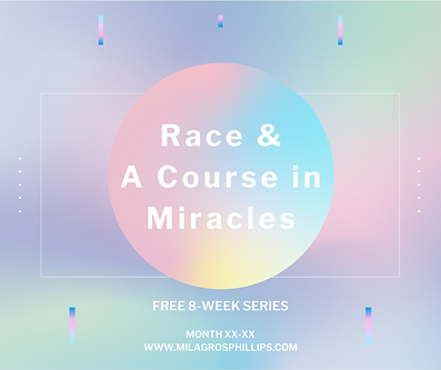 Race & A Course in Miracles.png