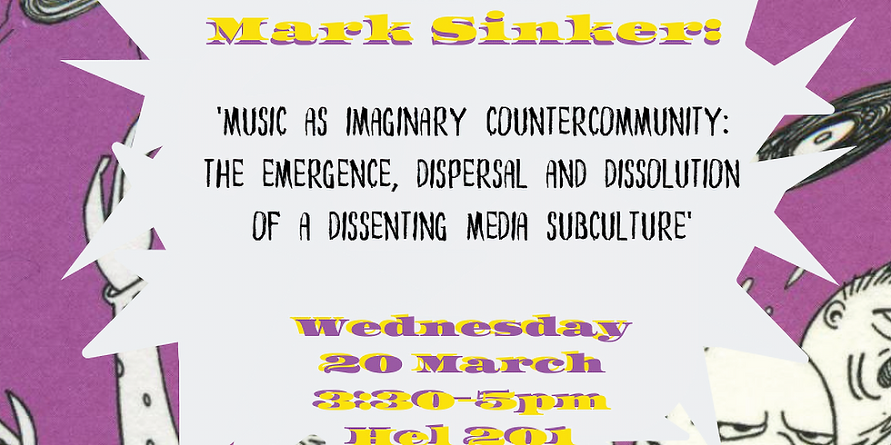 Music as Imaginary Countercommunity: The Emergence, Dispersal, and Dissolution of a Dissenting Musical Subculture'