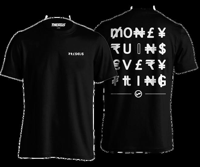 Money Ru(i)ns Everything Tee