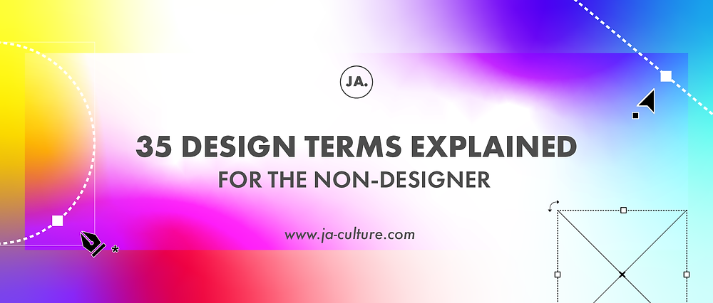 35 Design Terms Explained for the Non-Designer