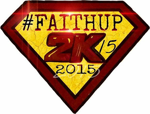 Faith UP 2K15 TShirt