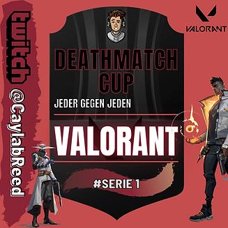 Valorant Deathmatch Turnier Serie 1.png