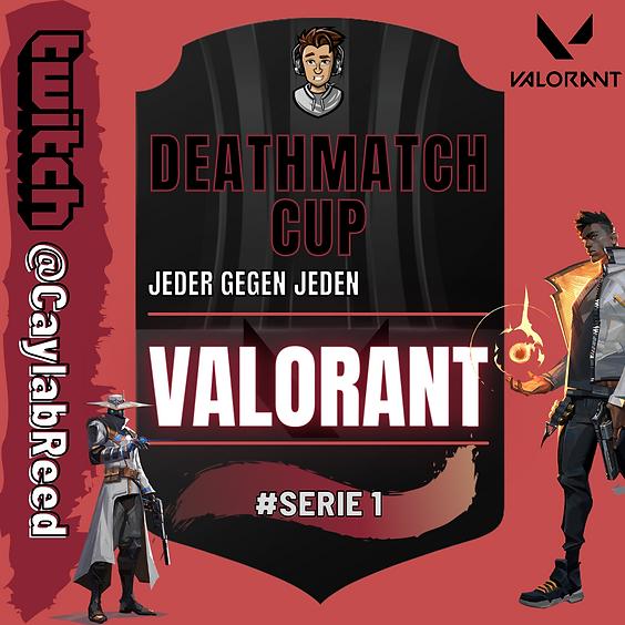 VALORANT | DEATHMATCH CUP