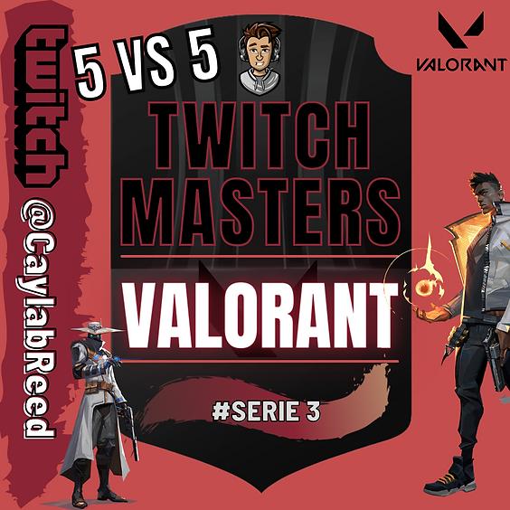VALORANT | 5 VS 5 | TWITCH MASTERS