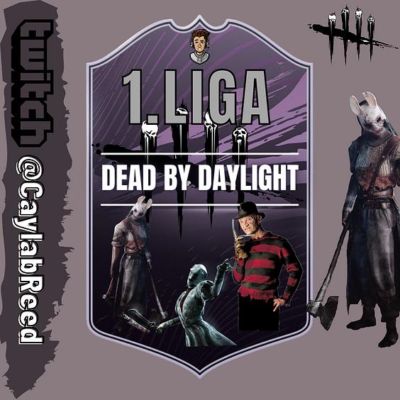 DEAD BY DAYLIGHT   LIGA