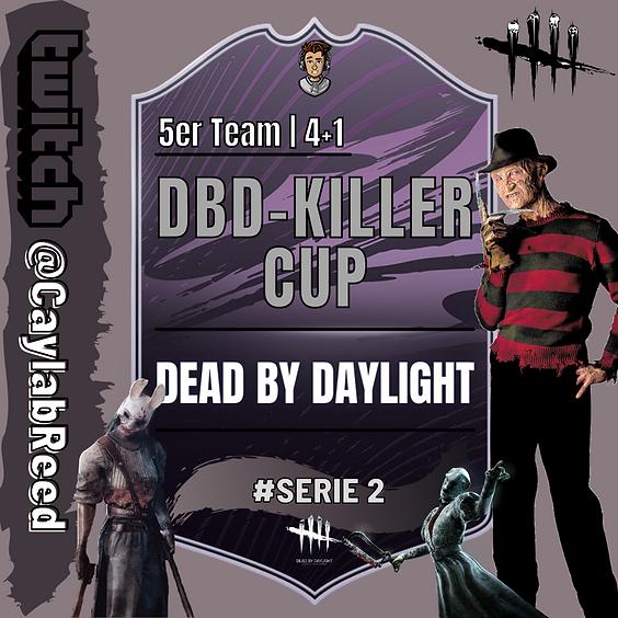 DEAD BY DAYLIGHT | DBD-KILLER CUP | 4+1 TEAM
