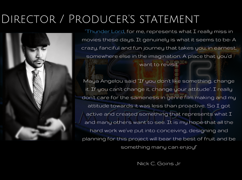Nick C.Goins Jr. picture and producer's statement